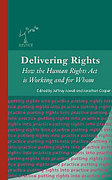 Cover of Delivering Rights: How the Human Rights Act is Working and for Whom