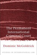 Cover of The Permanent International Criminal Court