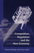 Cover of Competition, Regulation and the New Economy