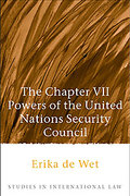 Cover of The Chapter VII Powers of the United Nations Security Council