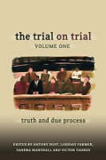 Cover of The Trial on Trial Volume 1: Truth and Due Process