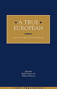 Cover of A True European: Essays for Judge David Edward