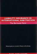 Cover of Liability Insurance in International Arbitration: The Bermuda Form