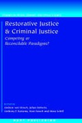 Cover of Restorative Justice and Criminal Justice: Competing or Reconcilable Paradigms?