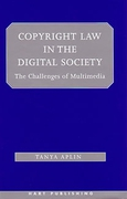 Cover of Copyright Law in the Digital Society: The Challenges of Multimedia