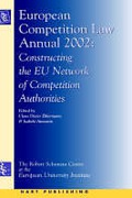 Cover of European Competition Law Annual 2002: <i>Constructing the EU Network of Competition Authorities</i>