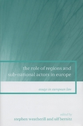 Cover of The Role of Regions and Sub-National Actors in Europe: Essays in European Law