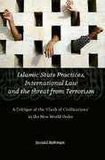 Cover of Islamic State Practices, International Law and the Threat from Terrorism