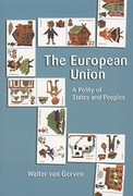 Cover of The European Union: A Policy of States and Peoples
