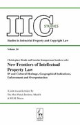Cover of New Frontiers of Intellectual Property Law: IP and Cultural Heritage, Geographical Indications, Enforcement and Overprotection