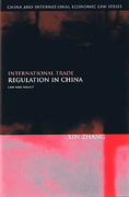 Cover of International Trade Regulation in China: Law and Policy