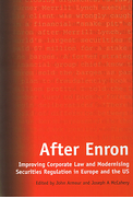 Cover of After Enron: Improving Corporate Law and Modernising Securities Regulation in Europe and the US