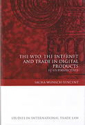 Cover of The WTO, the Internet and Trade in Digital Products: EC-US Perspectives