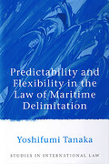 Cover of Predictability and Flexibility in the Law of Maritime Delimitation