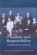 Cover of Freedom and Responsibility in Reproductive Choice