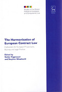 Cover of The Harmonisation of European Contract Law: Implications for European Private Laws, Business and Legal Practice