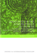 Cover of Good Faith in the Jurisprudence of the WTO: The Protection of Legitimate Expectations, Good Faith Interpretation