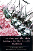 Cover of Terrorism and the State: Rethinking the Rules of State Responsibility