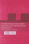 Cover of The Role of National Human Rights Institutions at the International and Regional Levels: The Experience of Africa