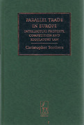 Cover of Parallel Trade in Europe: Intellectual Property, Competition and Regulatory Law