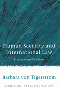 Cover of Human Security and International Law: Prospects and Problems
