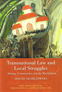 Cover of Transnational Law and Local Struggles: Mining, Communities and the World Bank