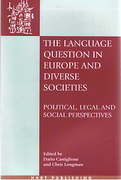 Cover of The Language Question in Europe and Diverse Societies: Political, Legal and Social Perspectives