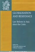 Cover of Globalisation and Resistance: Law reform in Asia since the Crisis