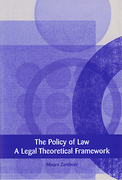 Cover of The Policy of Law: A Legal Theoretical Framework