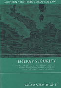 Cover of Energy Security: The External Legal Relations of the EU with Major Oil and Gas Supplying Countries
