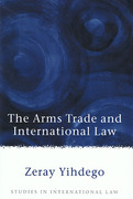Cover of The Arms Trade and International Law
