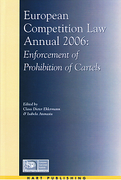 Cover of European Competition Law Annual 2006: Enforcement of Prohibition of Cartels