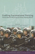 Cover of Crafting Transnational Policing; Police Capacity-Building and Global Policing Reform