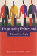 Cover of Fragmenting Fatherhood: A Socio-Legal Study