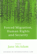 Cover of Forced Migration, Human Rights and Security