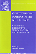 Cover of Constitutional Politics in the Middle East : With special reference to Turkey, Iraq, Iran and Afghanistan