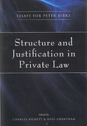 Cover of Structure and Justification in Private Law: Essays for Peter Birks