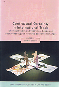 Cover of Contractual Certainty in International Trade: Empirical Studies and Theoretical Debates on Institutional Support for Global Economic Exchanges
