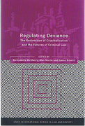 Cover of Regulating Deviance: The Redirection of Criminalisation and the Futures of Criminal Law