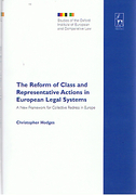 Cover of The Reform of Class and Representative Actions in European Legal Systems: A New Framework for Collective Redress in Europe