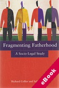 Cover of Fragmenting Fatherhood: A Socio-Legal Study (eBook)