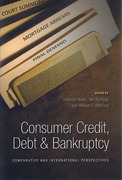 Cover of Consumer Credit, Debt and Bankruptcy: Comparative and International Perspectives