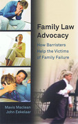 Cover of Family Law Advocacy: How Barristers Help the Victims of Family Failure