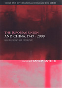 Cover of The European Union and China, 1949-2008: Basic Documents and Commentary