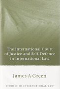 Cover of The International Court of Justice and Self-Defence in International Law