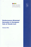 Cover of Performance-Oriented Remedies in European Sale of Goods Law