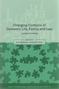 Cover of Changing Contours of Domestic Life, Family and Law: Caring and Sharing
