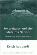Cover of Sovereignty and the Stateless Nation: Gibraltar in the Modern Legal Context