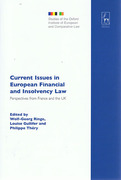 Cover of Current Issues in European Financial and Insolvency Law: Perspectives from France and the UK
