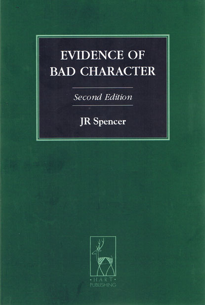 "the evidence of bad character 1 evidence of bad character in criminal proceedings a summary 1""bad character"" may arise in a criminal trial where a defendant or a witness has a."